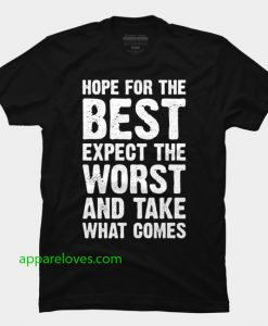 hope for the best t shirt thd