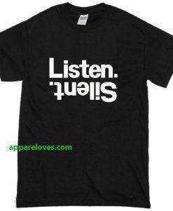 listen silent T-Shirt thd