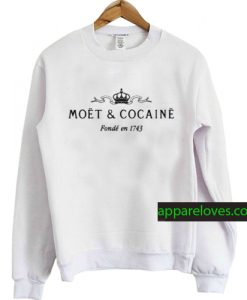 narcotics moet and cocaine sweatshirt thd