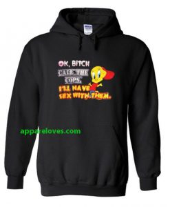 ok bitch call the cops i'll have sex hoodie thd