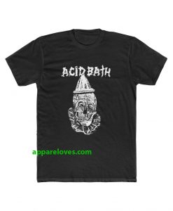Acid Bath T Shirt thd