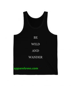 Be Wild And Wander Tank Top thd
