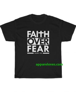 Faith Over Fear T-Shirt thd