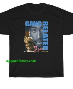 Gang Related 2Pac Shakur T-shirt thd