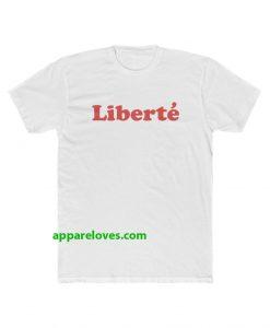 Liberte T Shirt THD