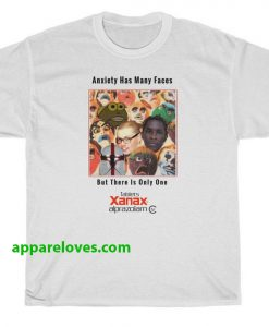 anxiety has many faces xanax t shirt thd